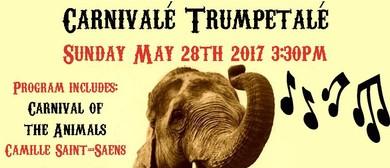 Carnivalé Trumpetalé
