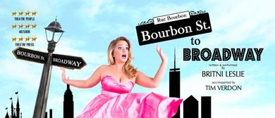 Bourbon St. to Broadway