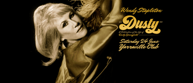 Dusty – A Celebration of The Life of Dusty Springfield