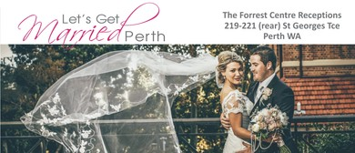 Let's Get Married Perth – Twilight Bridal Showcase