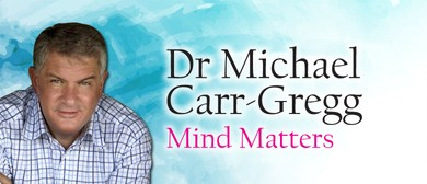 Mind Matters With Dr. Michael Carr-Gregg
