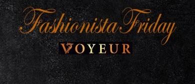 Voyeur's Fashionista Friday