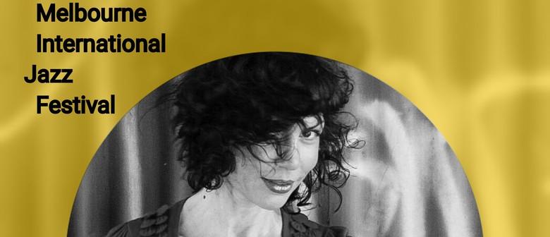 Melbourne International Jazz Festival – Jackie Bornstein