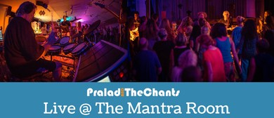 Kirtan Extravaganza With Pralad and The Chants