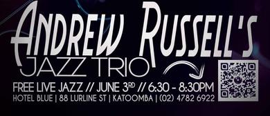 Andrew Russell's Jazz Trio – Saturday Night Jazz