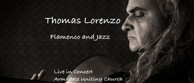 Thomas Lorenzo Composer Guitarist in Concert: Flamenco Jazz