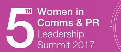5th Women in Communications & PR Leadership Summit 2017
