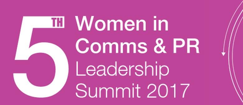 5th Women in Communications & PR Leadership Summit 2017