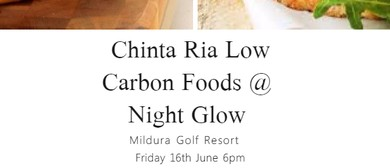 Chinta Ria Low Carbon Foods – Night Glow