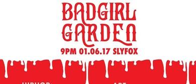 Badgirl Garden Hip Hop Showcase