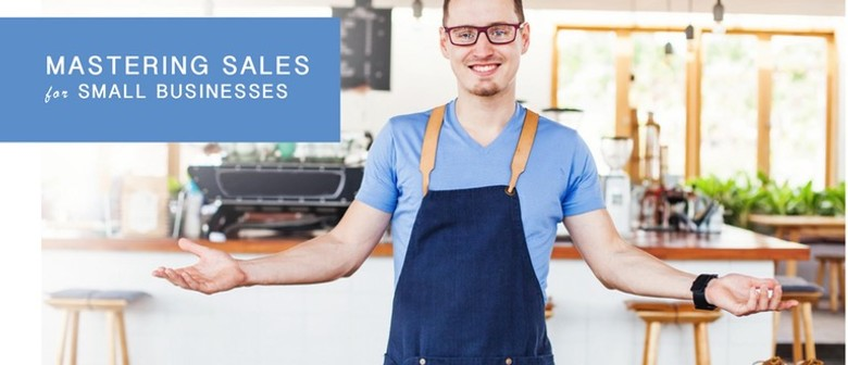 Mastering Sales for Business Owners
