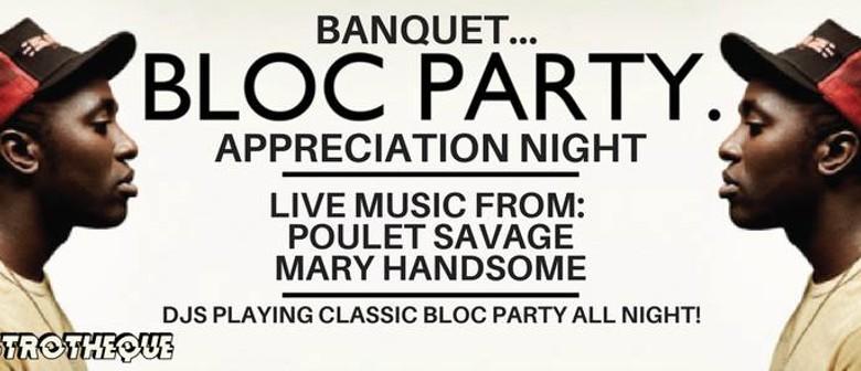 Banquet – Bloc Party Appreciation Night