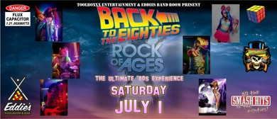 Back To The Eighties at Eddies Band Room Rock of Ages Show