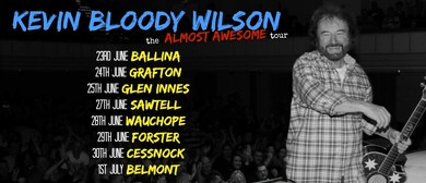 Kevin Bloody Wilson – The Almost Awesome Tour