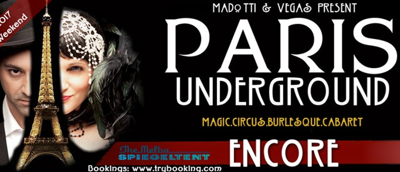 The Paris Underground Cabaret – Encore