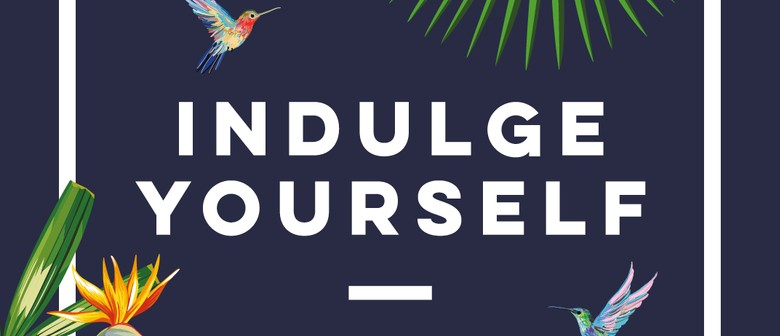 Indulge Yourself Event