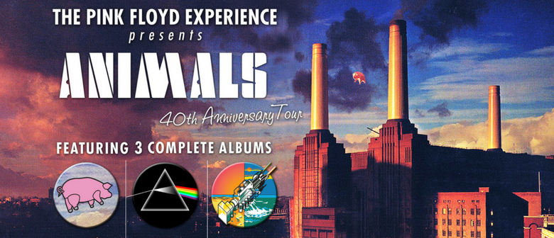 The Pink Floyd Experience – Animals 40th Anniversary