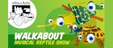 Walkabout Musical Reptile Show
