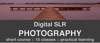 DSLR Photography Short Course
