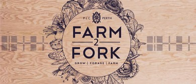 Farm2Fork – A Community Food Event