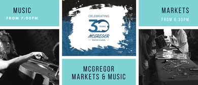 McGregor Markets and Music