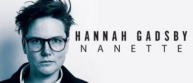 Hannah Gadsby – Nanette