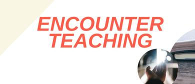Encounter Teaching