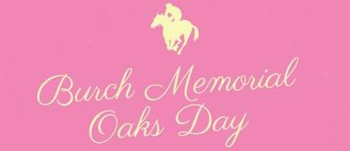 Burch Memorial Oaks Day