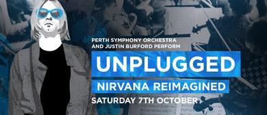 Unplugged: Nirvana Reimagined