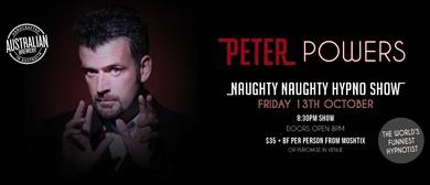 Peter Powers – Naughty Naughty Hypno Show