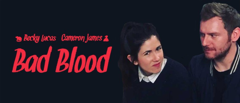 Bekcy Lucas and Cameron James – Bad Blood
