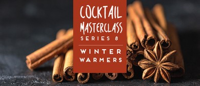 Cocktail Masterclass Series 8 - Winter Warmers