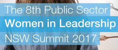8th Public Sector Women In Leadership NSW Summit 2017
