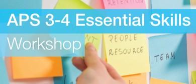 APS 3–4 Essential Skills Workshop