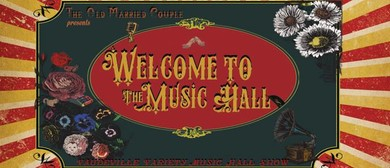 Welcome to The Music Hall – Vaudeville Variety Show