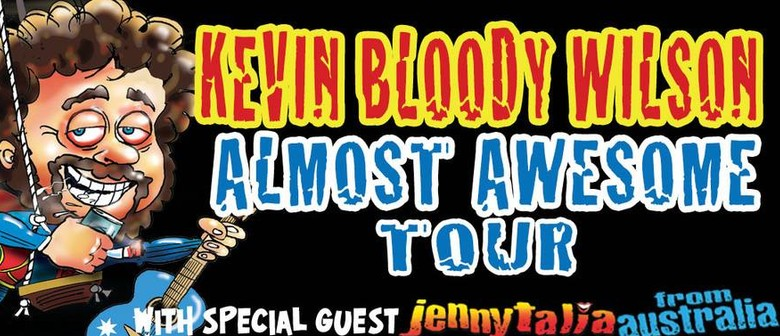 Kevin Bloody Wilson Tour