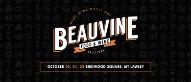 Beauvine Food and Wine Festival 2017