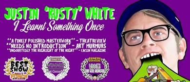 Justin 'Rusty' White – Bris Funny Fest