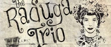 The Raduga Trio – Saturday Night Gypsy Sesh