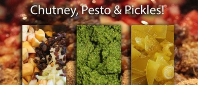 The Urban Pear Preserving – Chutney, Pesto and Pickles