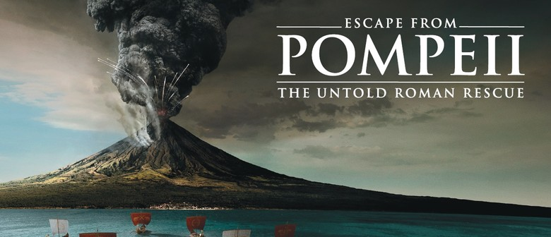 Escape From Pompeii – The Untold Roman Rescue