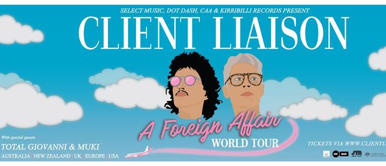 Client Liaison – A Foreign Affair World Tour