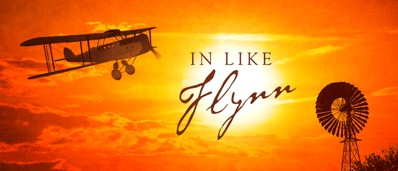 In Like Flynn – The Musical