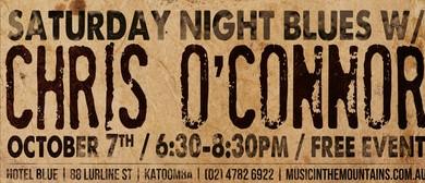 Chris O'Connor – Saturday Night Blues