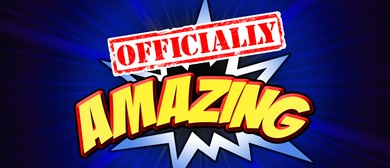 Officially Amazing Live!: CANCELLED