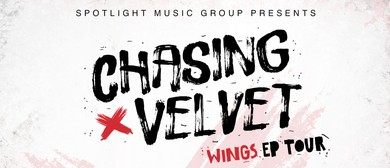 Chasing Velvet – Wings EP Tour With Guests
