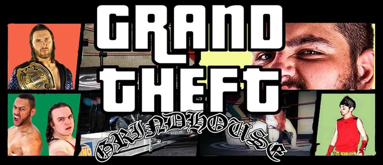 AWA Presents: Grand Theft Grindhouse