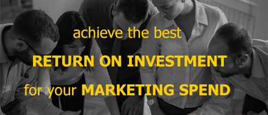 How to Achieve the Best ROI for Your Marketing Spend