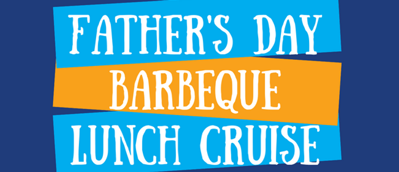 Father's Day BBQ Lunch Cruise