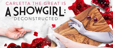 A Showgirl: Deconstructed